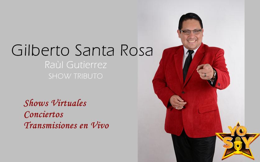 SHOW VIRTUAL GILBERTO SANTA ROSA